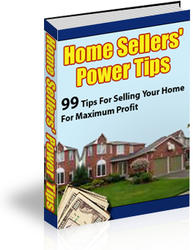 Home Sellers Power Tips