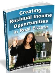 Creating Residual Income Opportunities in Real Estate